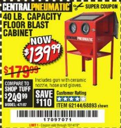 Harbor Freight Coupon 40 LB. CAPACITY FLOOR BLAST CABINET Lot No. 68893/62144/93608 Expired: 10/14/19 - $139.99