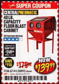 Harbor Freight Coupon 40 LB. CAPACITY FLOOR BLAST CABINET Lot No. 68893/62144/93608 Expired: 8/31/19 - $139.99