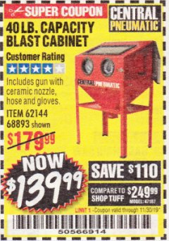 Harbor Freight Coupon 40 LB. CAPACITY FLOOR BLAST CABINET Lot No. 68893/62144/93608 Expired: 11/30/19 - $139.99