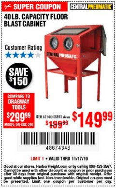 Harbor Freight Coupon 40 LB. CAPACITY FLOOR BLAST CABINET Lot No. 68893/62144/93608 Expired: 11/17/19 - $149.99
