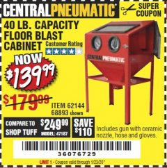 Harbor Freight Coupon 40 LB. CAPACITY FLOOR BLAST CABINET Lot No. 68893/62144/93608 Expired: 1/23/20 - $139.99