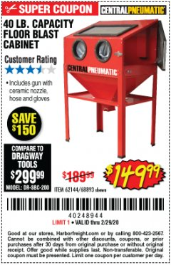 Harbor Freight Coupon 40 LB. CAPACITY FLOOR BLAST CABINET Lot No. 68893/62144/93608 Valid Thru: 2/29/20 - $149.99