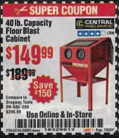 Harbor Freight Coupon 40 LB. CAPACITY FLOOR BLAST CABINET Lot No. 68893/62144/93608 Expired: 7/5/20 - $149.99