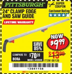 "Harbor Freight Coupon 24"" CLAMP AND CUT EDGE GUIDE Lot No. 66126 EXPIRES: 7/2/20 - $9.99"