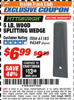 Harbor Freight ITC Coupon 5 LB. WOOD SPLITTING WEDGE Lot No. 94349/61185 Expired: 9/30/18 - $6.99