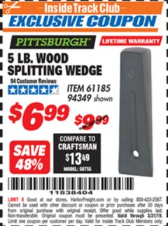 Harbor Freight ITC Coupon 5 LB. WOOD SPLITTING WEDGE Lot No. 94349/61185 Expired: 3/31/19 - $6.99