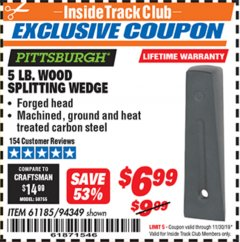 Harbor Freight ITC Coupon 5 LB. WOOD SPLITTING WEDGE Lot No. 94349/61185 Expired: 11/30/19 - $6.99