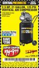 Harbor Freight Coupon 2.5 HP, 21 GALLON 125 PSI VERTICAL AIR COMPRESSOR Lot No. 67847/61454/61693/69091/62803/63635 Expired: 6/10/17 - $149.99