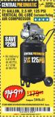 Harbor Freight Coupon 2.5 HP, 21 GALLON 125 PSI VERTICAL AIR COMPRESSOR Lot No. 67847/61454/61693/69091/62803/63635 Expired: 10/1/17 - $149.99