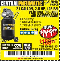 Harbor Freight Coupon 2.5 HP, 21 GALLON 125 PSI VERTICAL AIR COMPRESSOR Lot No. 67847/61454/61693/69091/62803/63635 Expired: 11/17/18 - $149.99