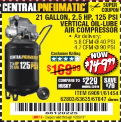 Harbor Freight Coupon 2.5 HP, 21 GALLON 125 PSI VERTICAL AIR COMPRESSOR Lot No. 67847/61454/61693/69091/62803/63635 Expired: 10/26/18 - $149.99