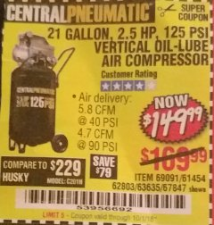 Harbor Freight Coupon 2.5 HP, 21 GALLON 125 PSI VERTICAL AIR COMPRESSOR Lot No. 67847/61454/61693/69091/62803/63635 Expired: 10/1/18 - $149.99