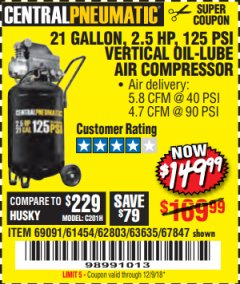 Harbor Freight Coupon 2.5 HP, 21 GALLON 125 PSI VERTICAL AIR COMPRESSOR Lot No. 67847/61454/61693/69091/62803/63635 Expired: 12/9/18 - $149.99