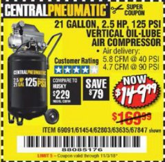 Harbor Freight Coupon 2.5 HP, 21 GALLON 125 PSI VERTICAL AIR COMPRESSOR Lot No. 67847/61454/61693/69091/62803/63635 Expired: 11/3/18 - $149.99