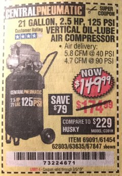 Harbor Freight Coupon 2.5 HP, 21 GALLON 125 PSI VERTICAL AIR COMPRESSOR Lot No. 67847/61454/61693/69091/62803/63635 Expired: 2/5/19 - $149.99