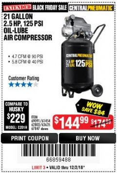 Harbor Freight Coupon 2.5 HP, 21 GALLON 125 PSI VERTICAL AIR COMPRESSOR Lot No. 67847/61454/61693/69091/62803/63635 Expired: 12/2/18 - $144.99