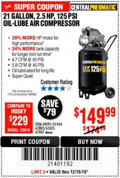 Harbor Freight Coupon 2.5 HP, 21 GALLON 125 PSI VERTICAL AIR COMPRESSOR Lot No. 67847/61454/61693/69091/62803/63635 Expired: 12/16/18 - $149.99
