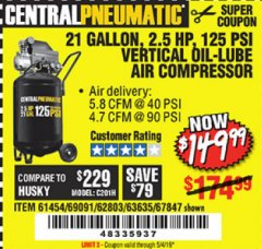 Harbor Freight Coupon 2.5 HP, 21 GALLON 125 PSI VERTICAL AIR COMPRESSOR Lot No. 67847/61454/61693/69091/62803/63635 Expired: 5/4/19 - $149.99