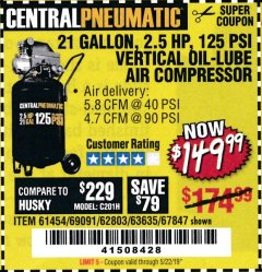Harbor Freight Coupon 2.5 HP, 21 GALLON 125 PSI VERTICAL AIR COMPRESSOR Lot No. 67847/61454/61693/69091/62803/63635 Expired: 5/22/19 - $149.99
