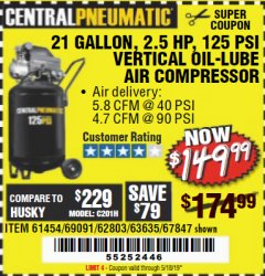 Harbor Freight Coupon 2.5 HP, 21 GALLON 125 PSI VERTICAL AIR COMPRESSOR Lot No. 67847/61454/61693/69091/62803/63635 Expired: 5/18/19 - $149.99