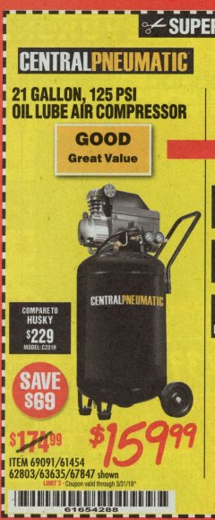 Harbor Freight Coupon 2.5 HP, 21 GALLON 125 PSI VERTICAL AIR COMPRESSOR Lot No. 67847/61454/61693/69091/62803/63635 Expired: 3/31/19 - $159.99