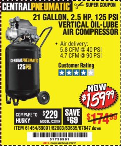 Harbor Freight Coupon 2.5 HP, 21 GALLON 125 PSI VERTICAL AIR COMPRESSOR Lot No. 67847/61454/61693/69091/62803/63635 Expired: 7/19/19 - $159.99
