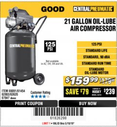 Harbor Freight Coupon 2.5 HP, 21 GALLON 125 PSI VERTICAL AIR COMPRESSOR Lot No. 67847/61454/61693/69091/62803/63635 Expired: 5/19/19 - $159.99
