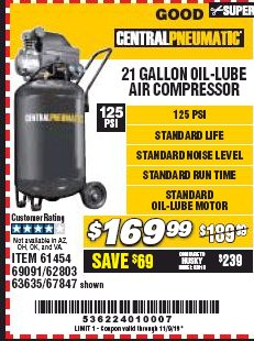 Harbor Freight Coupon 2.5 HP, 21 GALLON 125 PSI VERTICAL AIR COMPRESSOR Lot No. 67847/61454/61693/69091/62803/63635 Expired: 11/9/19 - $169.99