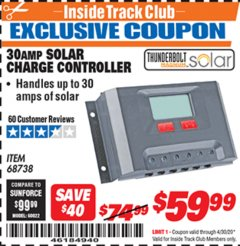 Harbor Freight ITC Coupon 30 AMP SOLAR CHARGE CONTROLLER Lot No. 68738 Expired: 4/30/20 - $59.99