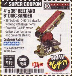 "Harbor Freight Coupon 4"" X 36"" BELT/6"" DISC SANDER Lot No. 64778/97181/5154 Expired: 11/30/18 - $64.79"
