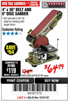 "Harbor Freight Coupon 4"" X 36"" BELT/6"" DISC SANDER Lot No. 64778/97181/5154 Expired: 12/31/18 - $64.79"