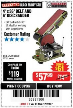 "Harbor Freight Coupon 4"" X 36"" BELT/6"" DISC SANDER Lot No. 64778/97181/5154 Expired: 12/2/18 - $57.99"