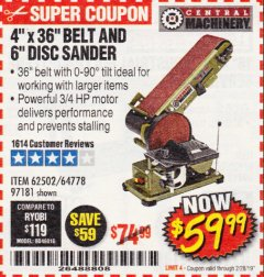 "Harbor Freight Coupon 4"" X 36"" BELT/6"" DISC SANDER Lot No. 64778/97181/5154 Expired: 2/28/19 - $59.99"