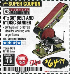 "Harbor Freight Coupon 4"" X 36"" BELT/6"" DISC SANDER Lot No. 64778/97181/5154 Expired: 4/30/19 - $64.79"