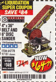 "Harbor Freight Coupon 4"" X 36"" BELT/6"" DISC SANDER Lot No. 64778/97181/5154 Expired: 5/31/19 - $64.79"