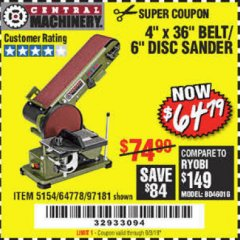 "Harbor Freight Coupon 4"" X 36"" BELT/6"" DISC SANDER Lot No. 64778/97181/5154 Expired: 9/3/19 - $64.79"