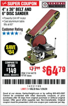 "Harbor Freight Coupon 4"" X 36"" BELT/6"" DISC SANDER Lot No. 64778/97181/5154 Expired: 1/26/20 - $64.97"