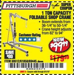 Harbor Freight Coupon 1 TON CAPACITY FOLDABLE SHOP CRANE Lot No. 69512/61858/69445 Expired: 8/1/18 - $99.99