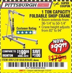 Harbor Freight Coupon 1 TON CAPACITY FOLDABLE SHOP CRANE Lot No. 69512/61858/69445 Expired: 11/2/18 - $99.99