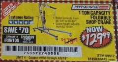 Harbor Freight Coupon 1 TON CAPACITY FOLDABLE SHOP CRANE Lot No. 69512/61858/69445 Expired: 4/6/19 - $129.99