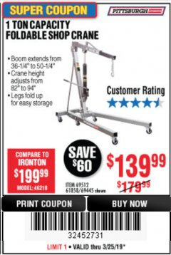 Harbor Freight Coupon 1 TON CAPACITY FOLDABLE SHOP CRANE Lot No. 69512/61858/69445 Expired: 3/25/19 - $139.99
