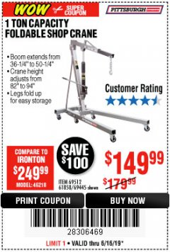 Harbor Freight Coupon 1 TON CAPACITY FOLDABLE SHOP CRANE Lot No. 69512/61858/69445 Expired: 6/16/19 - $149.99