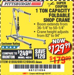 Harbor Freight Coupon 1 TON CAPACITY FOLDABLE SHOP CRANE Lot No. 69512/61858/69445 Expired: 10/1/19 - $129.99