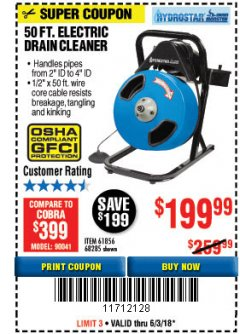 Harbor Freight Coupon 50 FT. ELECTRIC DRAIN CLEANER Lot No. 68285/61856 Expired: 6/3/18 - $199.99
