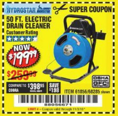 Harbor Freight Coupon 50 FT. ELECTRIC DRAIN CLEANER Lot No. 68285/61856 Expired: 11/3/18 - $199.99