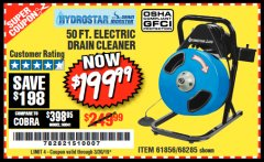 Harbor Freight Coupon 50 FT. ELECTRIC DRAIN CLEANER Lot No. 68285/61856 Expired: 3/30/19 - $199.99