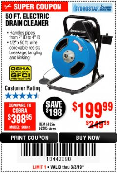 Harbor Freight Coupon 50 FT. ELECTRIC DRAIN CLEANER Lot No. 68285/61856 Expired: 3/3/19 - $199.99