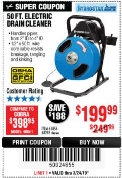 Harbor Freight Coupon 50 FT. ELECTRIC DRAIN CLEANER Lot No. 68285/61856 Expired: 3/24/19 - $199.99