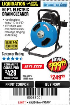 Harbor Freight Coupon 50 FT. ELECTRIC DRAIN CLEANER Lot No. 68285/61856 Expired: 4/30/19 - $199.99