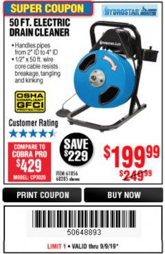 Harbor Freight Coupon 50 FT. ELECTRIC DRAIN CLEANER Lot No. 68285/61856 Expired: 9/9/19 - $199.99